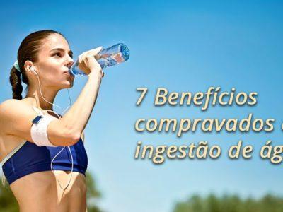 7 Benefícios cientificamente comprovados da água