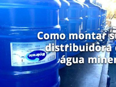 Como montar distribuidora de água mineral